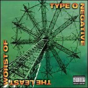 Type O Negative - The Least Worst of cover art