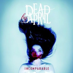 Dead by April - Incomparable cover art