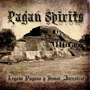 Pagan Spirits - Legado Pagano y Honor Ancestral cover art