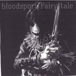 Bloodsport Fairy Tale - Bloodsport Fairy Tale cover art