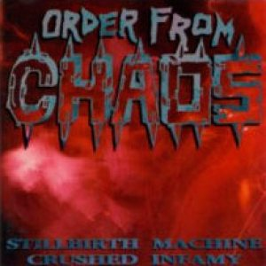 Order from Chaos - Stillbirth Machine / Crushed Infamy cover art