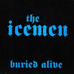 The Icemen - Buried Alive cover art