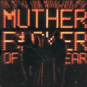 Motley Crue - Mutherfucker of the Year cover art