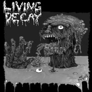 Living Decay - Filled with Rot / Doomed to Last cover art
