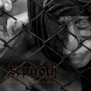 Sepiroth - Breaking the Codes of Silence cover art