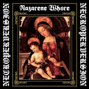Nazarene Whore - Necroperversion cover art