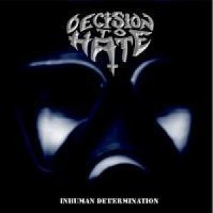 Decision to Hate - Inhuman Determination cover art