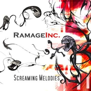 Ramage Inc. - Screaming Melodies cover art