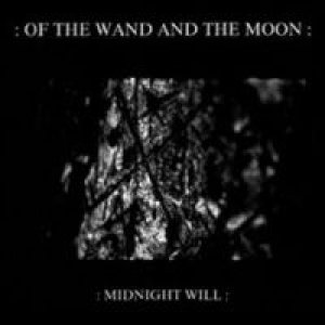 Of the Wand and the Moon - Midnight Will cover art