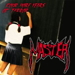 Master - Four More Years of Terror cover art