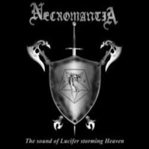 Necromantia - The Sound of Lucifer Storming Heaven cover art