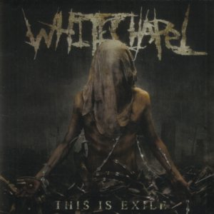 Whitechapel - This Is Exile cover art