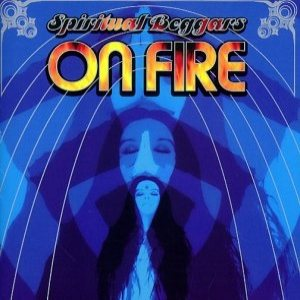 Spiritual Beggars - On Fire cover art