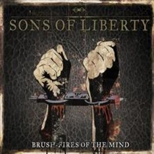 Sons of Liberty - Brush-fires of the Mind cover art