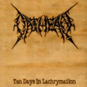 Oathean - Ten Days in Lachrymation cover art