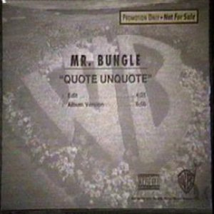 Mr. Bungle - Quote Unquote cover art