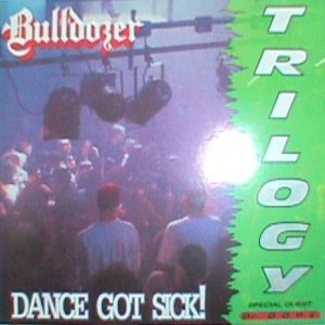 Bulldozer - Dance Got Sick! cover art