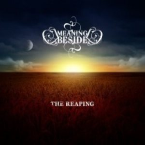 Meaning Beside - The Reaping cover art
