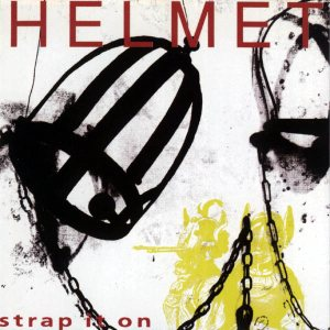 Helmet - Strap It On cover art