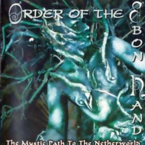 Order of the Ebon Hand - The Mystic Path to the Netherworld cover art