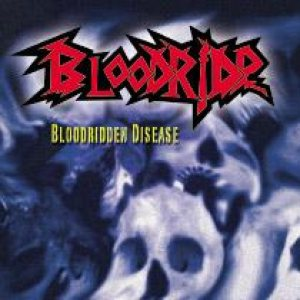 Bloodride - Bloodridden Disease cover art