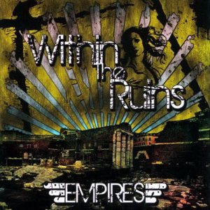 Within the Ruins - Empires cover art