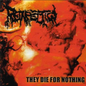 Reinfection - They Die for Nothing cover art