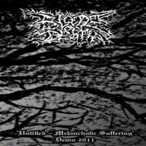 Blade of Death - Untitled - Melancholic Suffering cover art