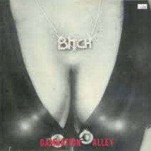 Bitch - Damnation Alley cover art