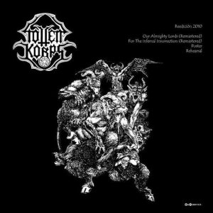 Totten Korps - For the Infernal Insurrection / Our Almighty Lords cover art