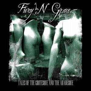 Fury N Grace - Tales of the Grotesque and the Arabesque cover art