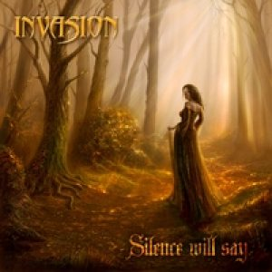 Invasion - Silence Will Say cover art