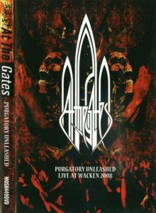 At the Gates - Purgatory Unleashed - Live at Wacken 2008 cover art