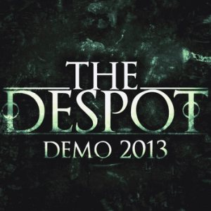 The Despot - Demo 2013 cover art