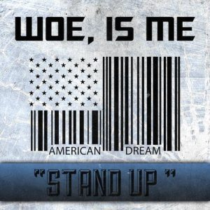 Woe, Is Me - Stand Up cover art