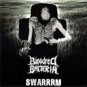 Swarrrm - Swarrrm / Bloodred Bacteria cover art