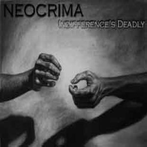 Neocrima - Indifference's Deadly cover art