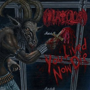 Diavolos - You Lived Now Die cover art