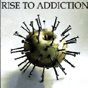 Rise To Addiction - Rise to Addiction cover art