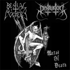 Bestial Mockery / Destruktor - Metal of Death cover art