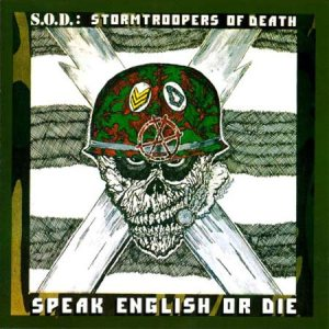Stormtroopers of Death - Speak English or Die cover art