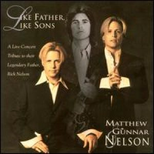 Nelson - Like Father, Like Sons cover art