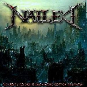 Nailed - Hatred, Failure & the Extinction of Mankind cover art