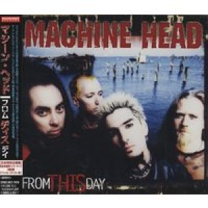 Machine Head - From This Day cover art