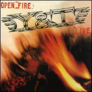 Y&T - Open Fire cover art