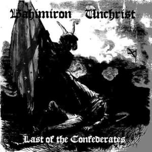 Bahimiron - Last of the Confederates cover art