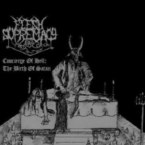 Flesh Supremacy - Concierge of Hell: the Birth of Satan cover art