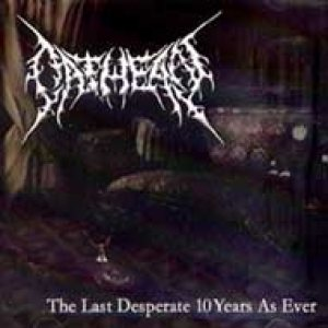 Oathean - The Last Desperate 10 Years As Ever cover art