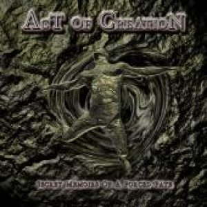 Act of Creation - Secret Memoirs of a Forced Fate cover art