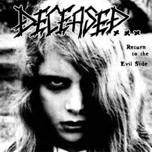 Deceased - Return to the Evil Side cover art